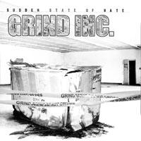 Grind Inc - Sudden State of Hate