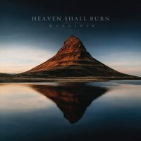 Heaven Shall Burn - Wanderer CD1