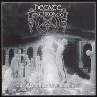 Hecate Enthroned - The Slaughter Of Innocence, A Requiem For The Mighty