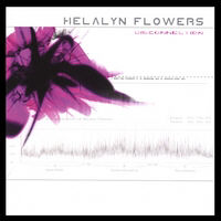 Helalyn Flowers - Disconnection