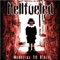 Hellfueled - Memories In Black