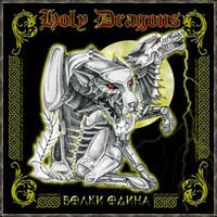 Holy Dragons - Wolves of Odin