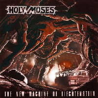Holy Moses - New Machine Of Liechtenstein