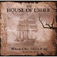House Of Usher - When Our Idols Fall