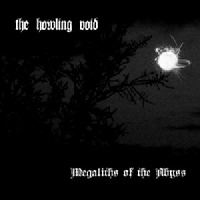 Howling Void - Megaliths Of The Abyss