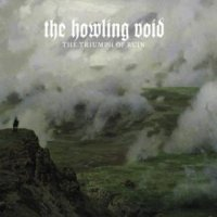 Howling Void - The Triumph Of Ruin