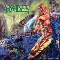 Hyades - And The Worst Is Yet To Come