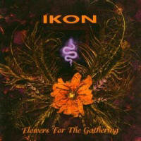 Ikon - Flower For The Gathering