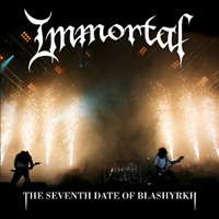 Immortal - The Seventh Date Of Blashyrkh