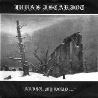 Judas Iscariot - Arise, My Lord