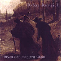 Judas Iscariot - Distant In Solitary Night