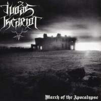 Judas Iscariot - March To The Apocalypse