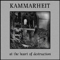 Kammarheit - At The Heart Of Destruction