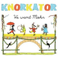 Knorkator - We Want Mohr