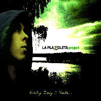 La Plazoleta Project - Every Day I Hate