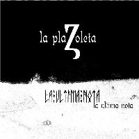 La Plazoleta Project - La Ultima Nota