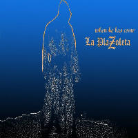 La Plazoleta Project - When He Has Come