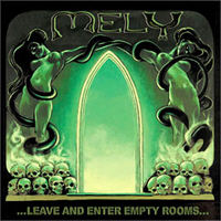 Mely - Leave And Enter Empty Rooms