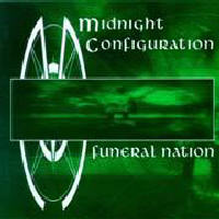 Midnight Configuration - Funeral Nation