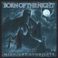 Midnight Syndicate - Born of the Night
