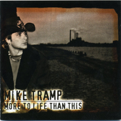 Mike Tramp - More To Life Than This