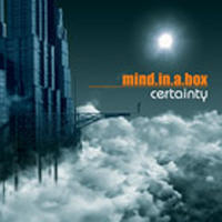 Mind In A Box - Certainty