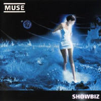 Muse - Showbiz (Limited Festival Edition) CD1