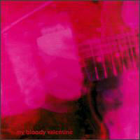 My Bloody Valentine - Loveless (Remastered)