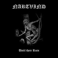 Nartvind - Until Their Ruin