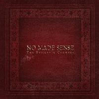 No Made Sense - The Epillanic Choragi