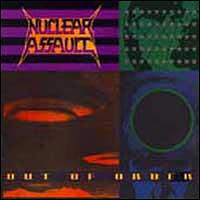 Nuclear Assault - Out Of Order