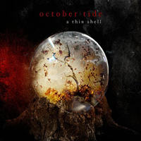 October Tide - A Thin Shell