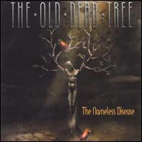Old Dead Tree - The Nameless Disease