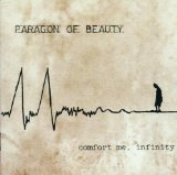 Paragon of Beauty - Comfort Me. Infinity