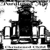 Paralysed Age - Christened Child