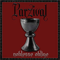 Parzival - Noblesse Oblige
