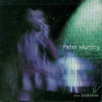 Peter Murphy - Alive Just For Love