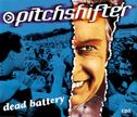 Pitchshifter - Dead Battery (CD2)