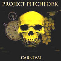 Project Pitchfork - Carnival
