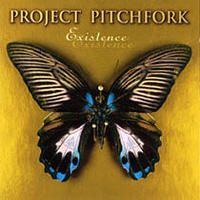 Project Pitchfork - Existence 1