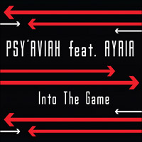 Psy'Aviah - Into The Game