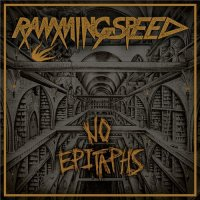 Ramming Speed - No Epitaph