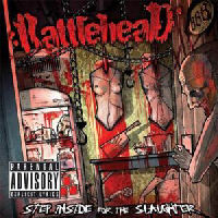 Rattlehead (US) - Step Inside For The Slaughter