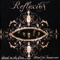 Reflexion - Dead To The Past Blind For Tomorrow