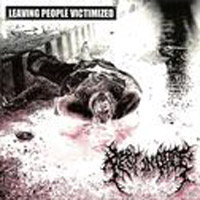Rest In Gore - Leaving People Victimized (Split)