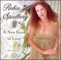 Robin Spielberg - A New Kind of Love