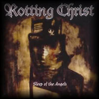 Rotting Christ - Sleep Of The Angels