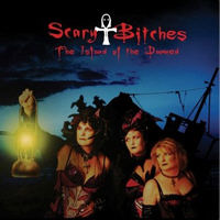 Scary Bitches - The Island Of The Damned