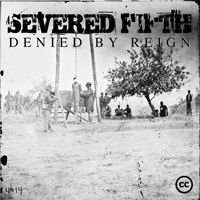 Severed Fifth - Denied By Reign