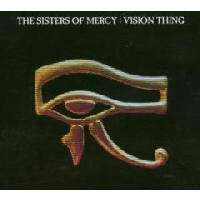 Sisters Of Mercy - Vision Thing (Remastered And Expanded)
